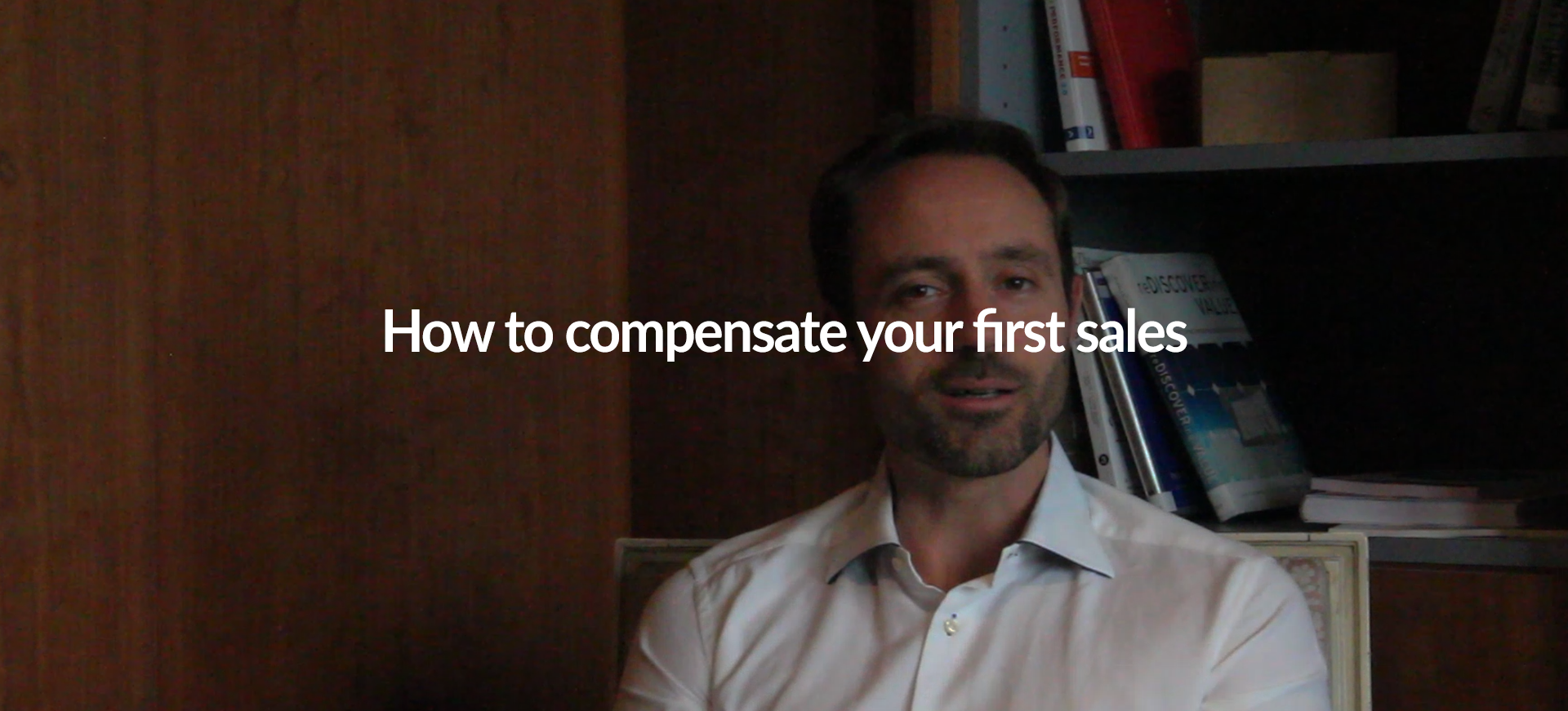How to compensate your first sales