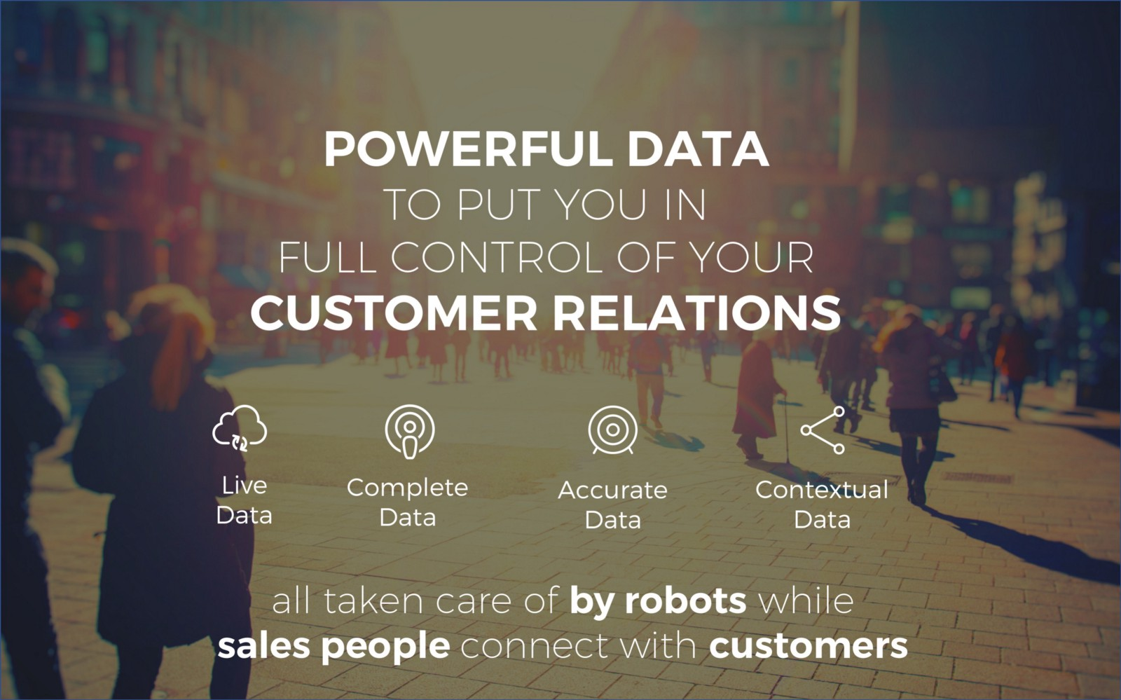 Powerful data to put you in full control of your customer relations - Salesflare sales deck