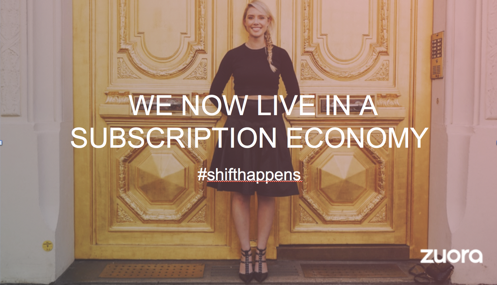 We now live in a subscription economy. Shift happens. Zuora sales deck